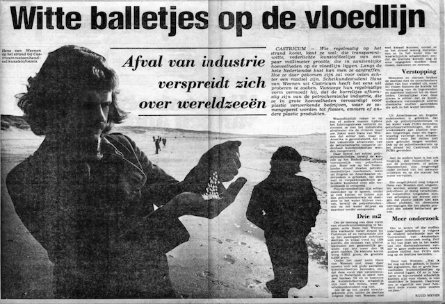 """White pellets on the flood line - industrial waste is spreading over world seas"", Dutch newspaper Het Vrije Volk titled in 1975. But Hans, the young man on the picture, was told his plastic findings weren't much of a problem."